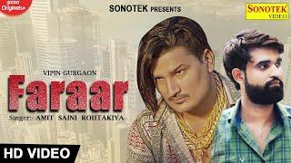 Faraar – Amit Saini Rohtakiya Video HD