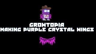 Growtopia - Making Purple Crystal Wings