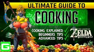 ZELDA The ULTIMATE COOKING GUIDE (Beginners to Advanced) The Legend of Zelda Breath of the Wild