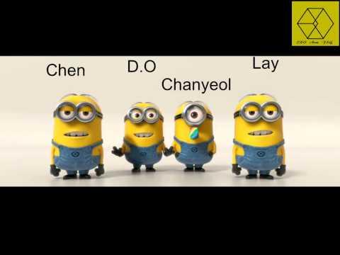 EXO ( Chen, D.O , Chanyeol , Lay ) -Minions