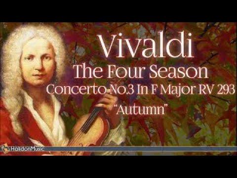Vivaldi: The Four Seasons, Concerto No. 3 in F Major, RV 293 'Autumn' | Classical Music