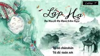 [Pinyin + Hán Việt] Lập Hạ - Âm Khuyết Thi Thính ft. Côn Ngọc