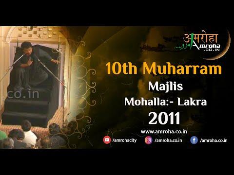 Janab Nayyar Jalalpuri in Amroha 10th muharram 2011