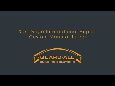 Custom Manufacturing: San Diego International Airport