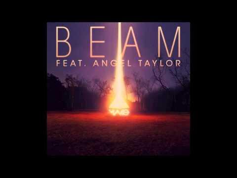 Beam Feat Angel Taylor (2013 Original Mix) - Mako