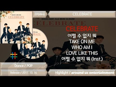 하이라이트 (Highlight) CELEBRATE / MINI Album / Full Album