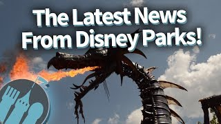 The Latest News From Disney Parks!