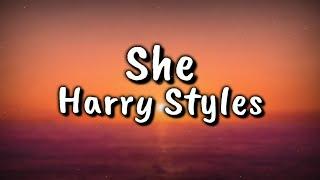 Harry Styles - She (Lyrics Video)