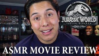 [ASMR Movie Review] Jurassic World: Fallen Kingdom