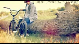Ngọn nến trước gió - LK ft. JustaTee, Emily & Andree [full]