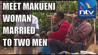Meet Rael Mukeku, 35-year-old woman in Makueni married to two men