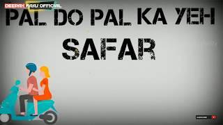 pal do pal ka ye safar | Hadh Kar Di Aapne | Whatsaap Status Video | Govinda | Rani Mukerji