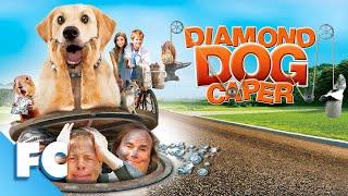 Diamond Dog Caper (2008) | Full Family Comedy Movie