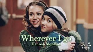 【和訳】Wherever I go / Hannah Montana