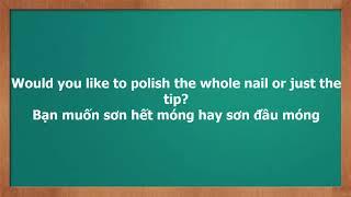55 câu tiếng anh giao tiếp trong nghề nail   Tiếng anh tại tiệm Nail