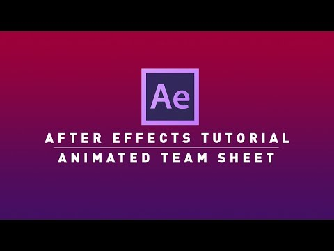After Effects Tutorial | Creating an Animated Team Sheet