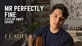 Mr. Perfectly Fine - Taylor Swift | Mickey Santana Cover