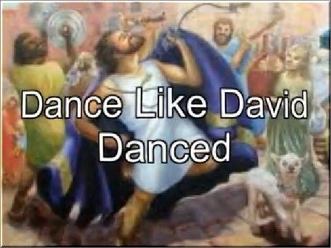 Dance Like David Danced with Lyrics