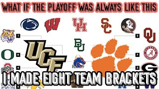 What if the College Football Playoff Was Always 8 Teams?