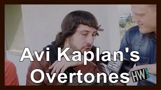 Avi Kaplan's Overtones