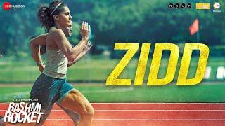 Zidd – Nikhita Gandhi (Rashmi Rocket)