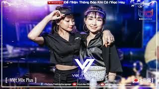 NONSTOP VIỆT MIX 2020 ♫ Người Thứ Ba, Tướng Quân, Hãy Trao Cho ANh Remix Vocal Nữ    VIỆT MIX PLUS
