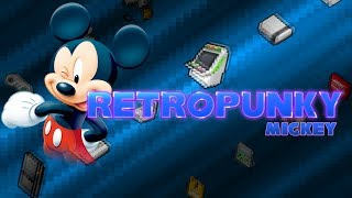 RETROPUNKY - Mickey (Emission RetroGaming)