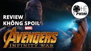 Review không spoil - AVENGERS: INFINITY WAR (Cuộc chiến vô cực)