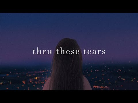 LANY - thru these tears (lyrics)
