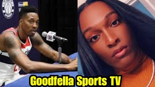 Dwight Howard Allegedly Exposed By Transgender Women For Threats over Failing to Sign NDA & More