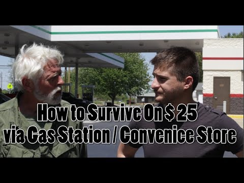 How to Survive with $25 via Gas station / Convenience store - KGB Survivalist  - MnqLNHiD1A4 -