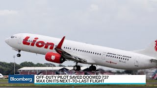 Off-Duty Pilot Saved Lion Air 737 Max One Day Before Doomed Flight