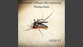 Children's Music for Learning: Mosquitoes