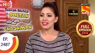 Taarak Mehta Ka Ooltah Chashmah - Ep 2487 - Full Episode - 12th June, 2018