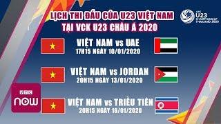 Lịch thi đấu U23 Việt Nam tại VCK U23 Châu Á 2020 | Tin bóng đá mới nhất hôm nay | Tin thể thao 24h