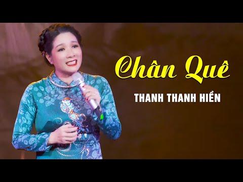 Chân Quê - Thanh Thanh Hiền (Ver 2021) | Liveshow CBQ