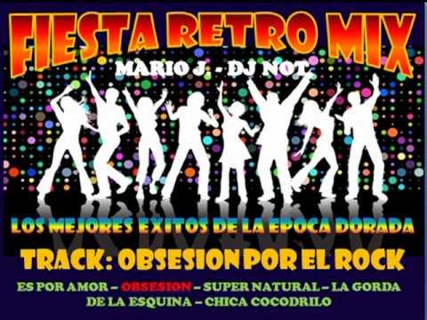 RETRO MIX - OBSESION POR EL ROCK - MARIO J.