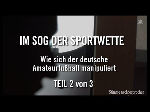 Spiel- und Wettmanipulation im Amateurfußball Reportage Teil 2 | ELBKICK.TV