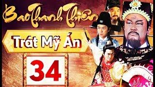 Phim Hay 2018 | Bao Thanh Thiên  - Tập 34 | PhimTV
