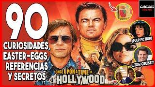 Érase Una Vez En Hollywood: 90 Secretos, Easter Eggs, Referencias y Curiosidades | CuriosiFilms