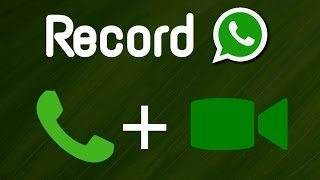 How To Record WhatsApp Calls, Video Call, Voice Call or Chats on Android or iPhone