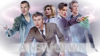 Doctor Who: 'A New Dawn' (Series 1-10 Trailer/Tribute)  #DoctorWho