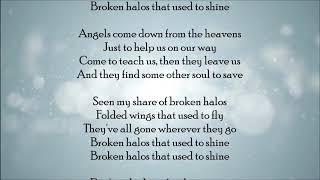 Broken Halos - Chris Stapleton Lyrics