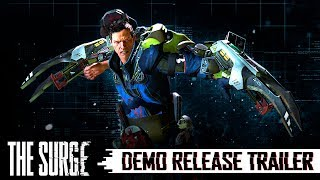 The Surge - Demo Release Trailer