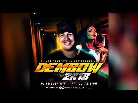 DEMBOW  DOMINICANO   2018  Mix    By  Dj Ewduar Mix El Mas Completo De Latino America