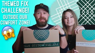 Stitch Fix - Out of Our Comfort Zone Challenge