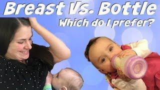 Breast Feeding Vs. Bottle Feeding: My Experience