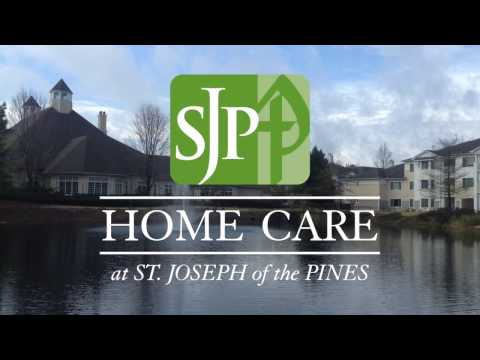 St. Joseph of the Pines - Home Care