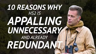 10 Reasons Why HS2 Must Be Stopped — Chris Packham