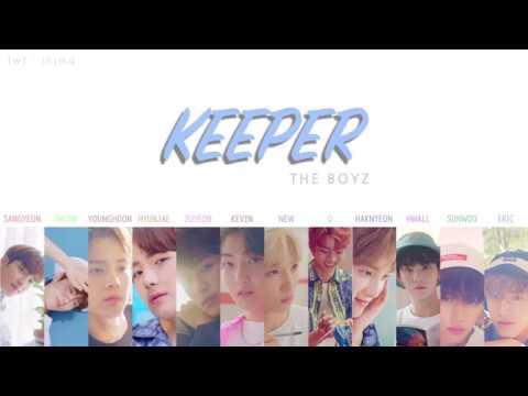 THE BOYZ (더보이즈) - 'KEEPER' (지킬게) Lyrics [Color Coded Han_Rom_Eng]